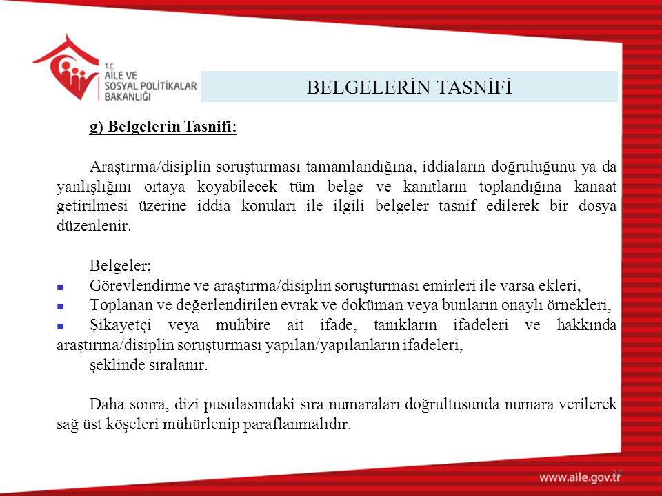 BELGELERİN TASNİFİ g) Belgelerin Tasnifi: