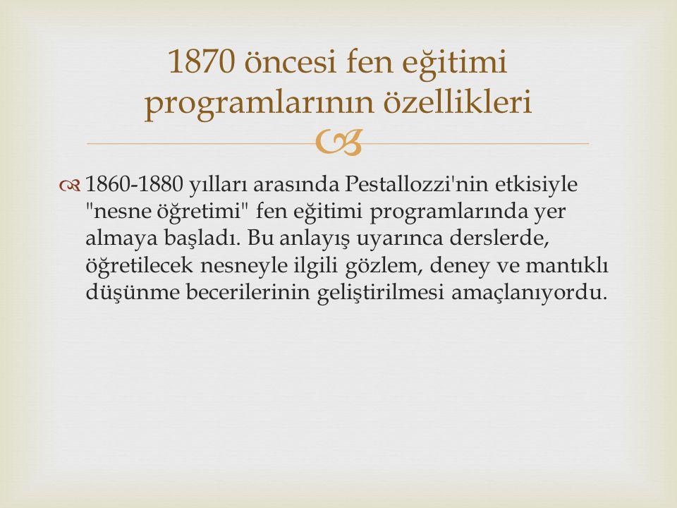 1870 öncesi fen eğitimi programlarının özellikleri