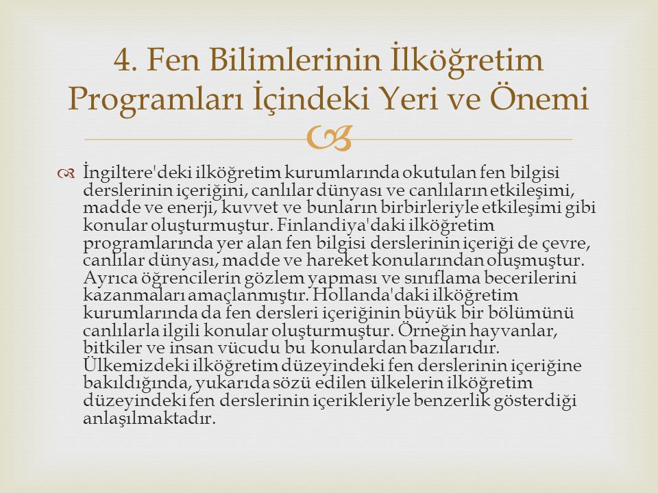 4. Fen Bilimlerinin İlköğretim Programları İçindeki Yeri ve Önemi