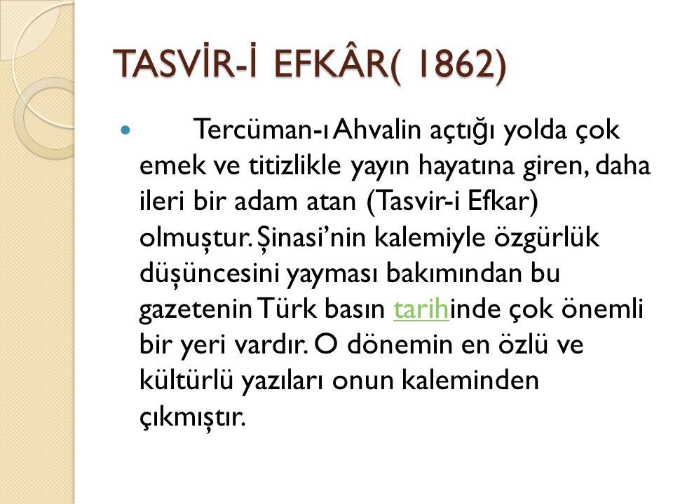 TASVİR-İ EFKÂR( 1862)