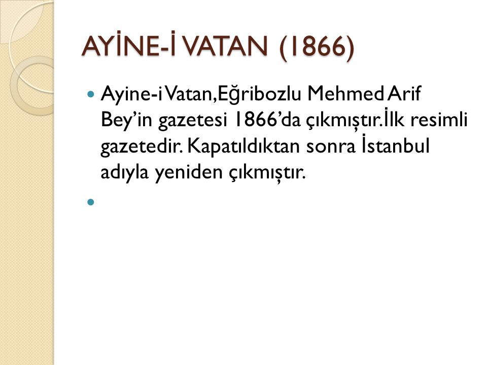 AYİNE-İ VATAN (1866)