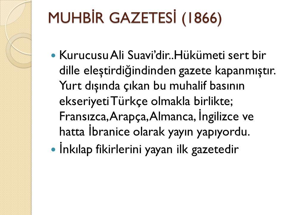 MUHBİR GAZETESİ (1866)