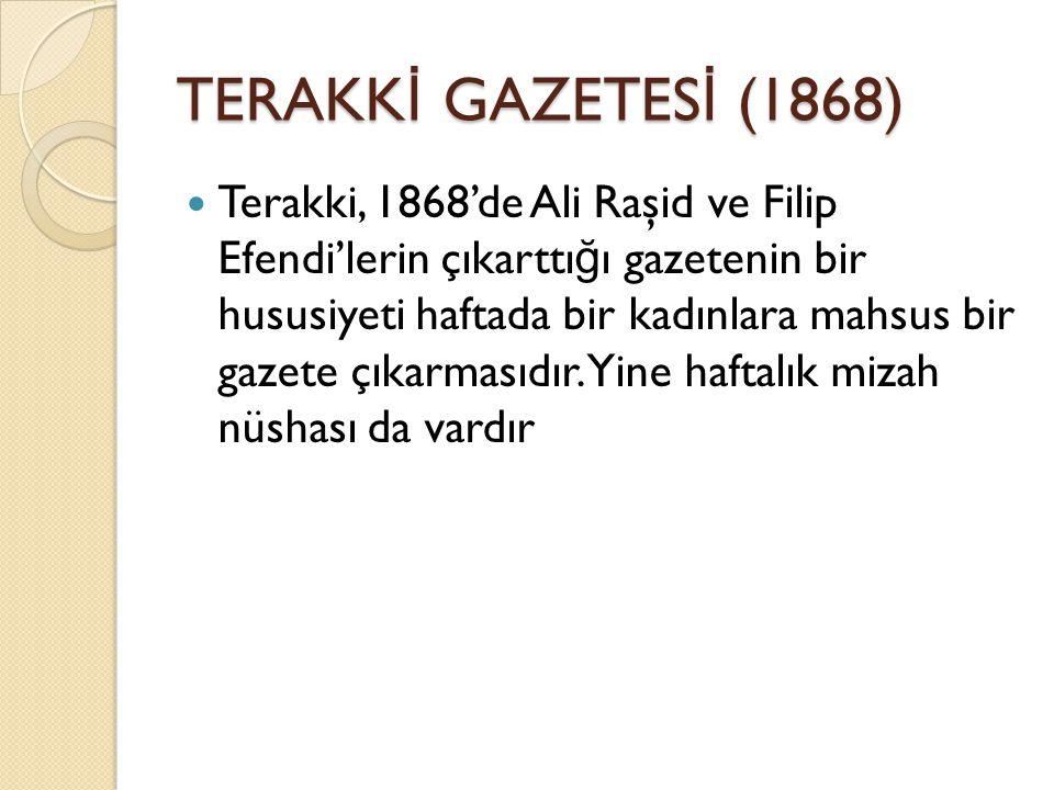 TERAKKİ GAZETESİ (1868)