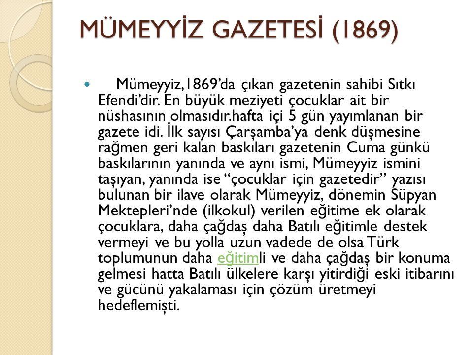 MÜMEYYİZ GAZETESİ (1869)