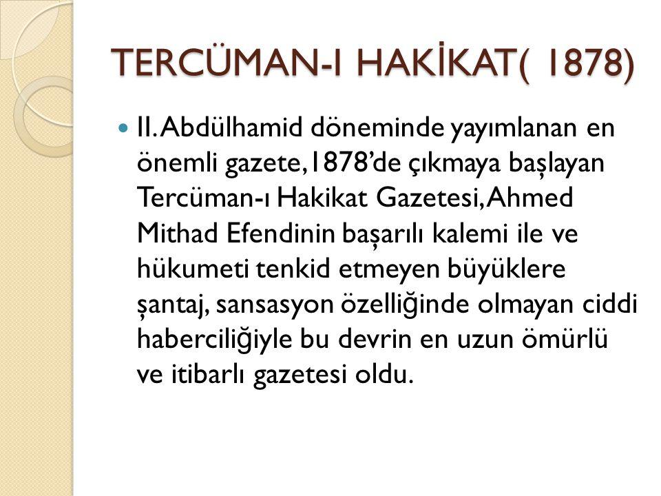 TERCÜMAN-I HAKİKAT( 1878)