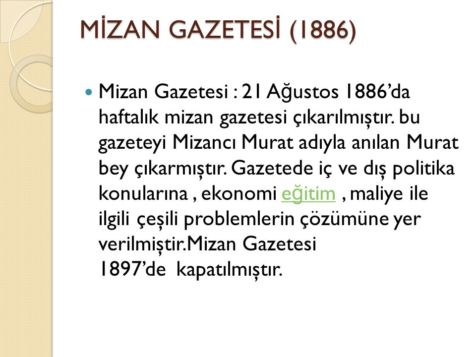 MİZAN GAZETESİ (1886)