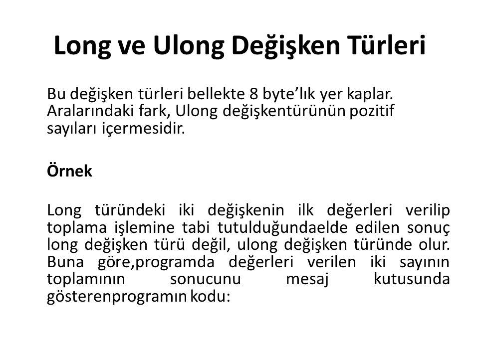 Long ve Ulong Değişken Türleri