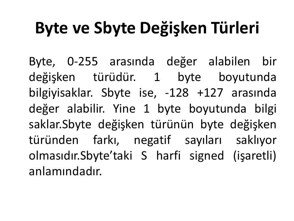 Byte ve Sbyte Değişken Türleri