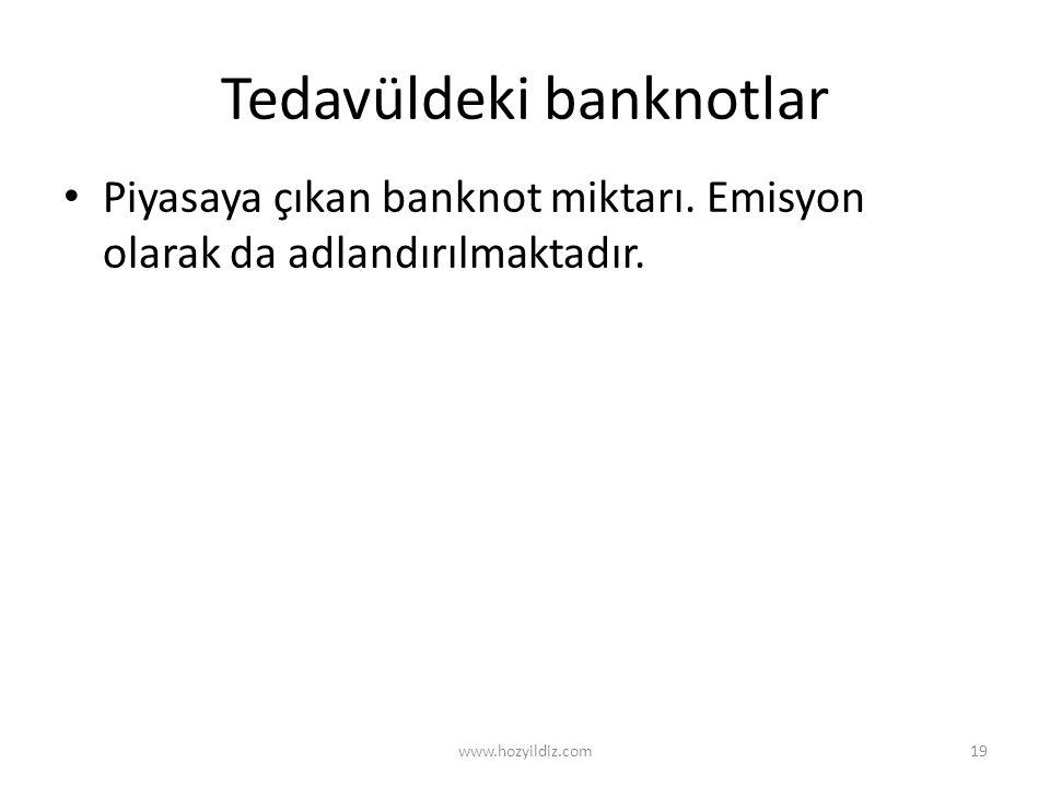 Tedavüldeki banknotlar