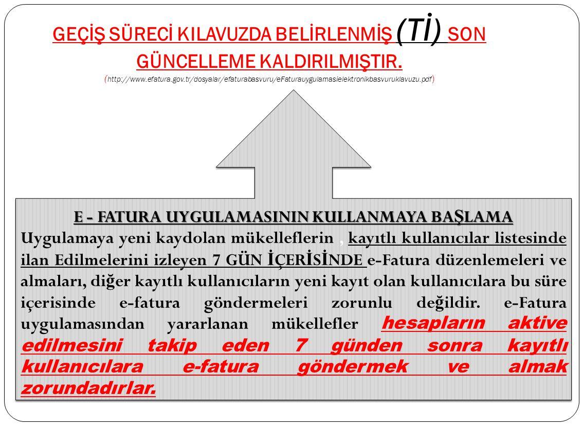 E - FATURA UYGULAMASININ KULLANMAYA BAŞLAMA