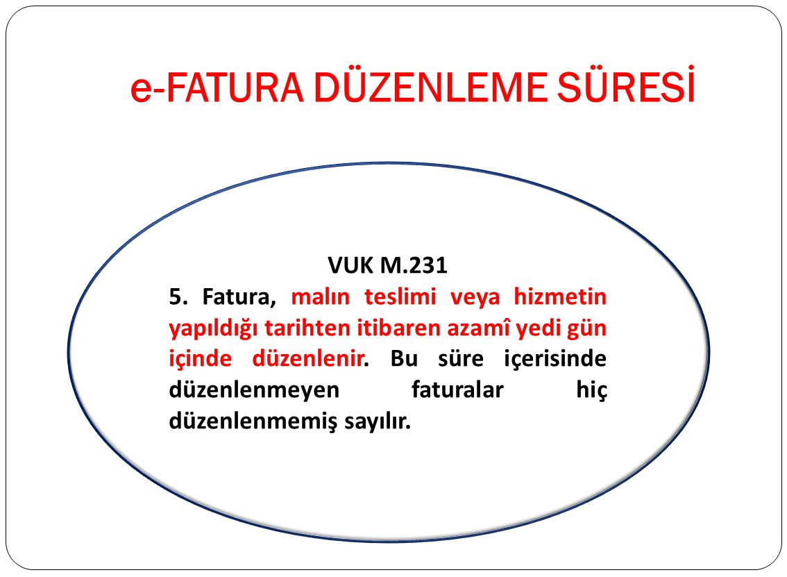 e-FATURA DÜZENLEME SÜRESİ