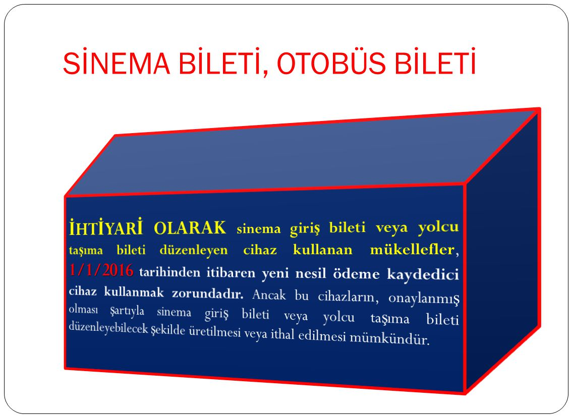 SİNEMA BİLETİ, OTOBÜS BİLETİ