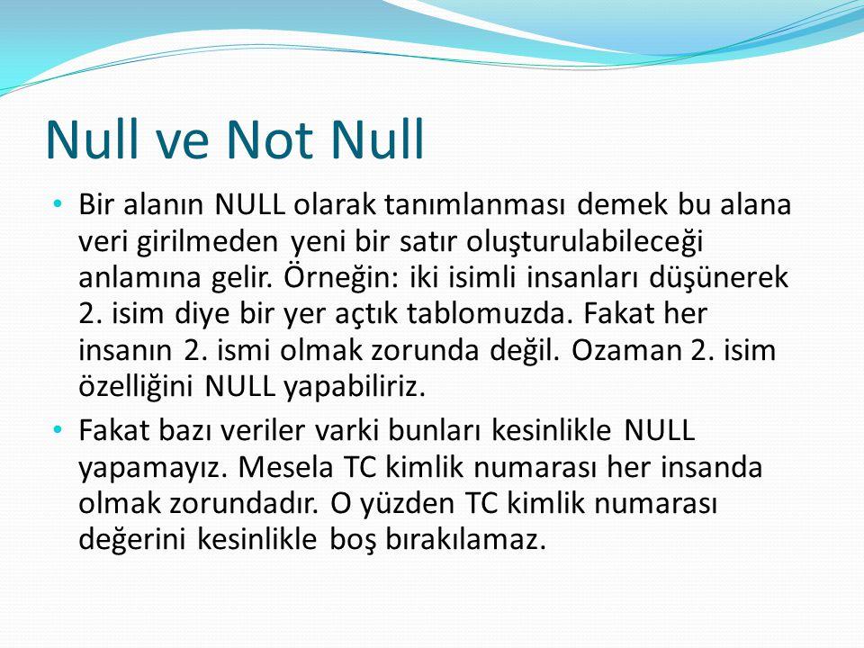 Null ve Not Null