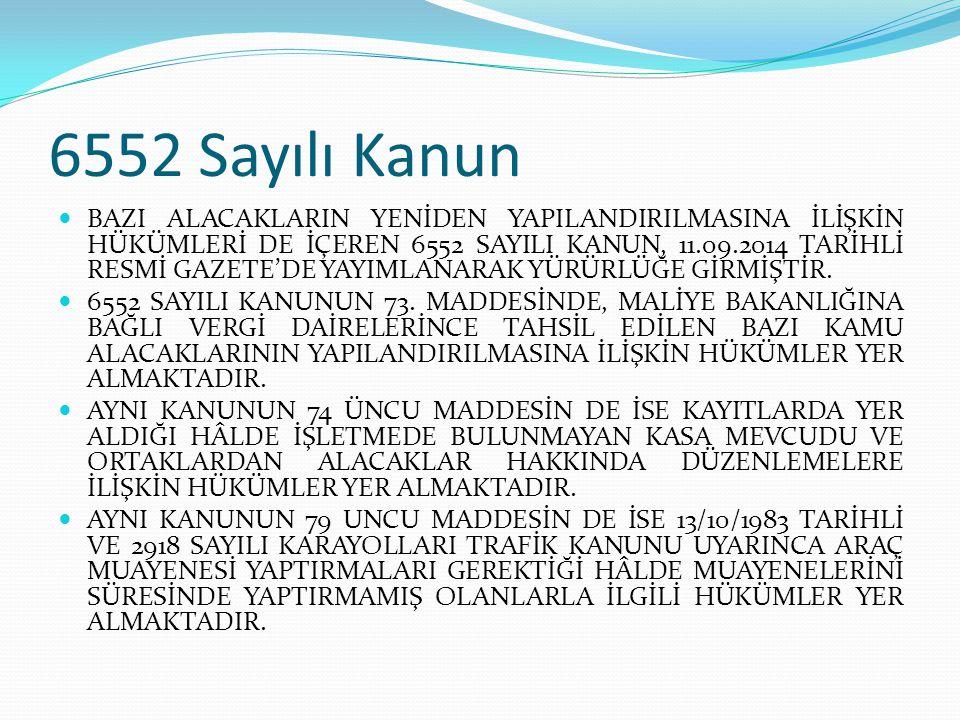 6552 Sayılı Kanun
