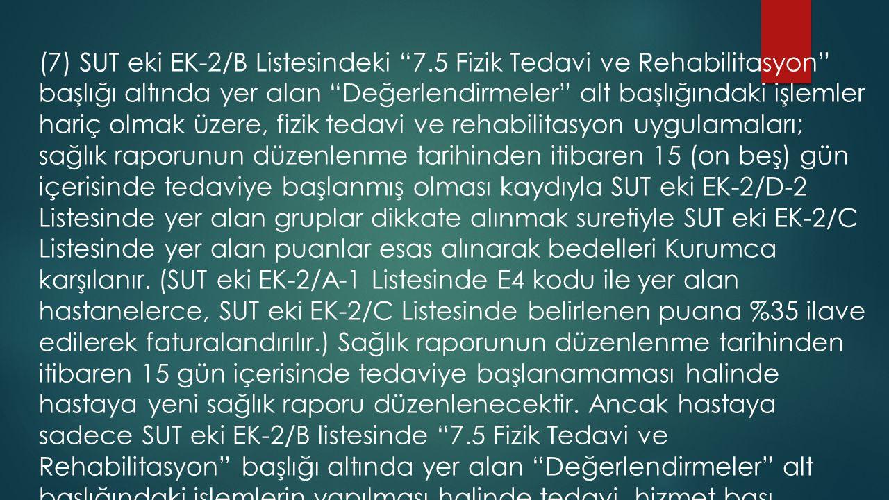 (7) SUT eki EK-2/B Listesindeki 7