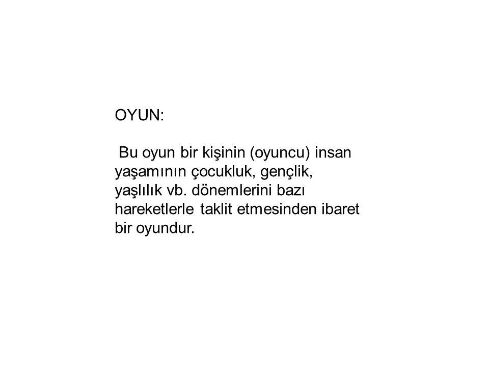 OYUN: