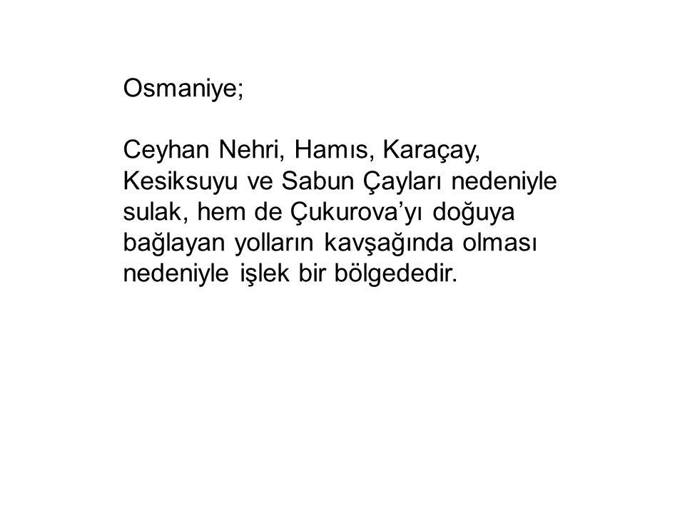 Osmaniye;