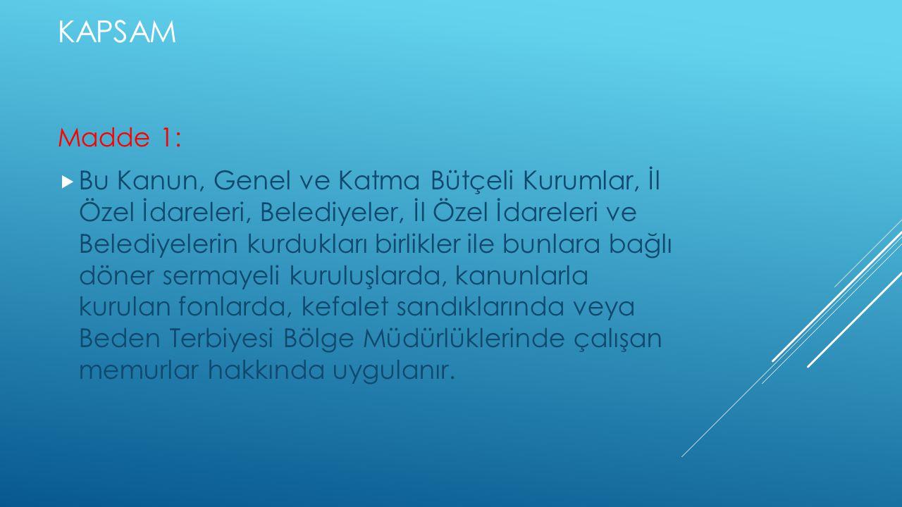 kapsam Madde 1: