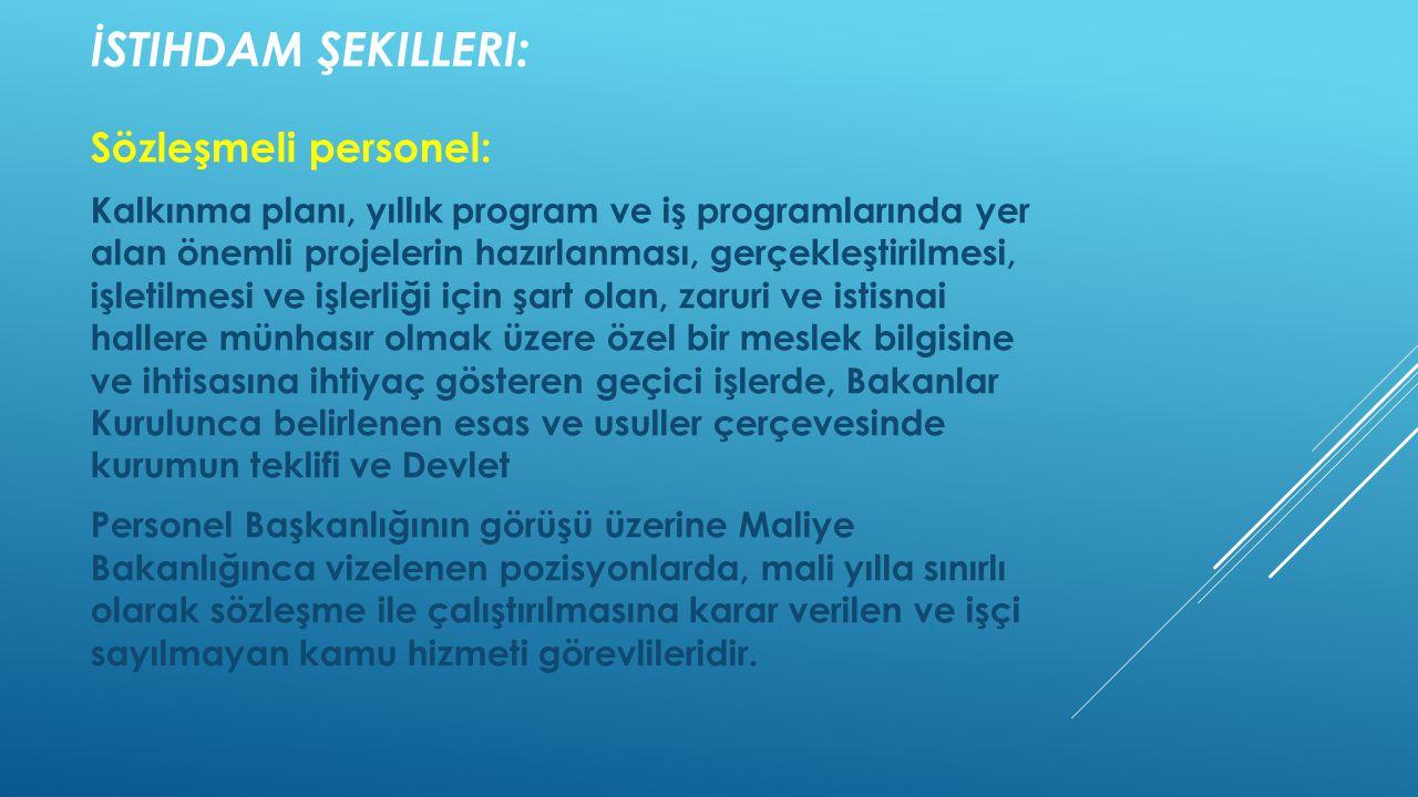 İstihdam şekilleri: Sözleşmeli personel: