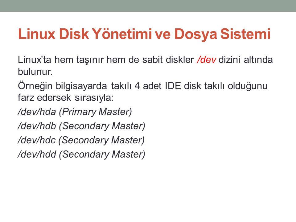 Linux Disk Yönetimi ve Dosya Sistemi