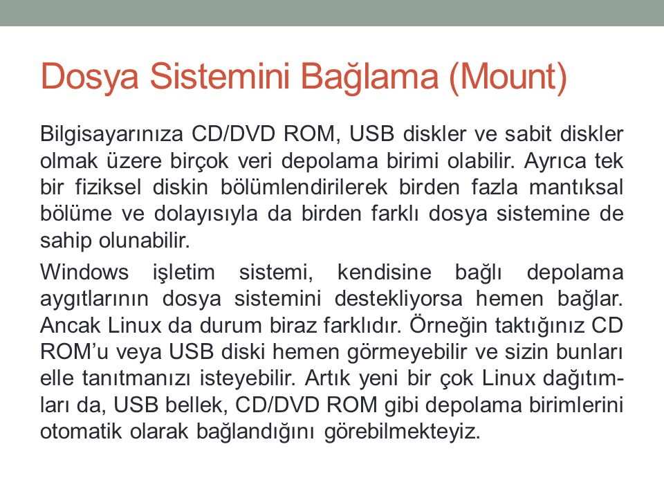 Dosya Sistemini Bağlama (Mount)