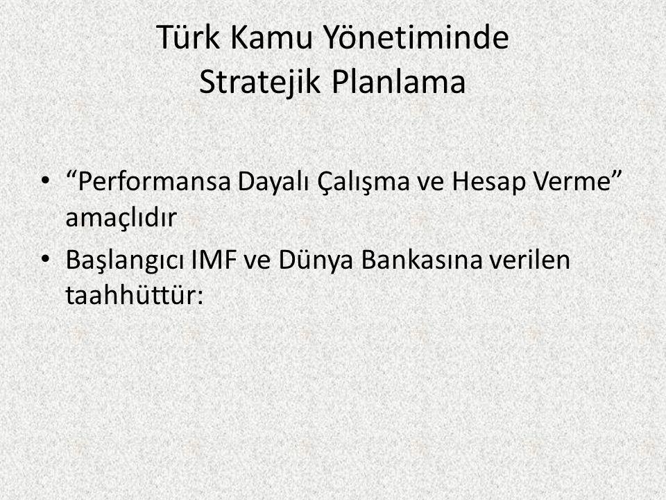 Türk Kamu Yönetiminde Stratejik Planlama