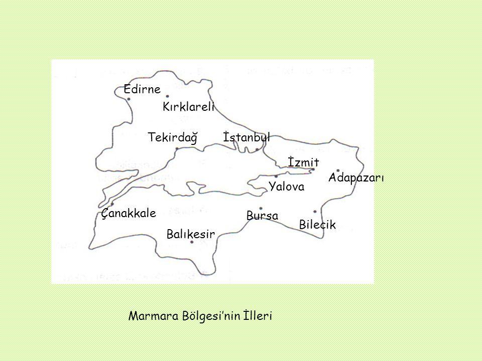 Edirne Kırklareli. Tekirdağ. İstanbul. İzmit. Adapazarı. Yalova. Çanakkale. Bursa. Bilecik.