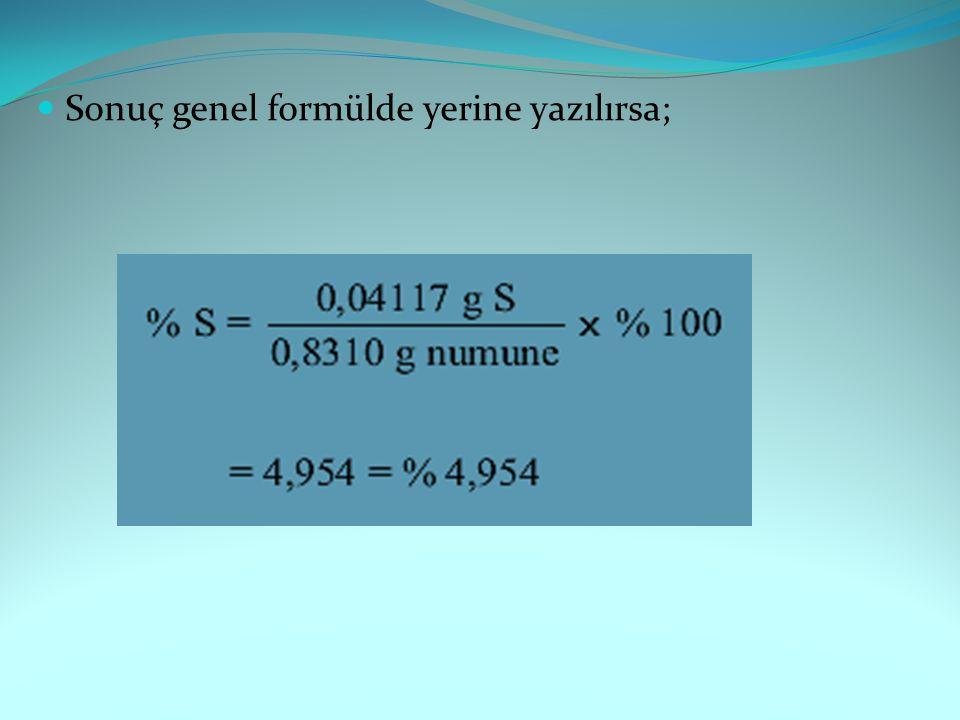 Sonuç genel formülde yerine yazılırsa;