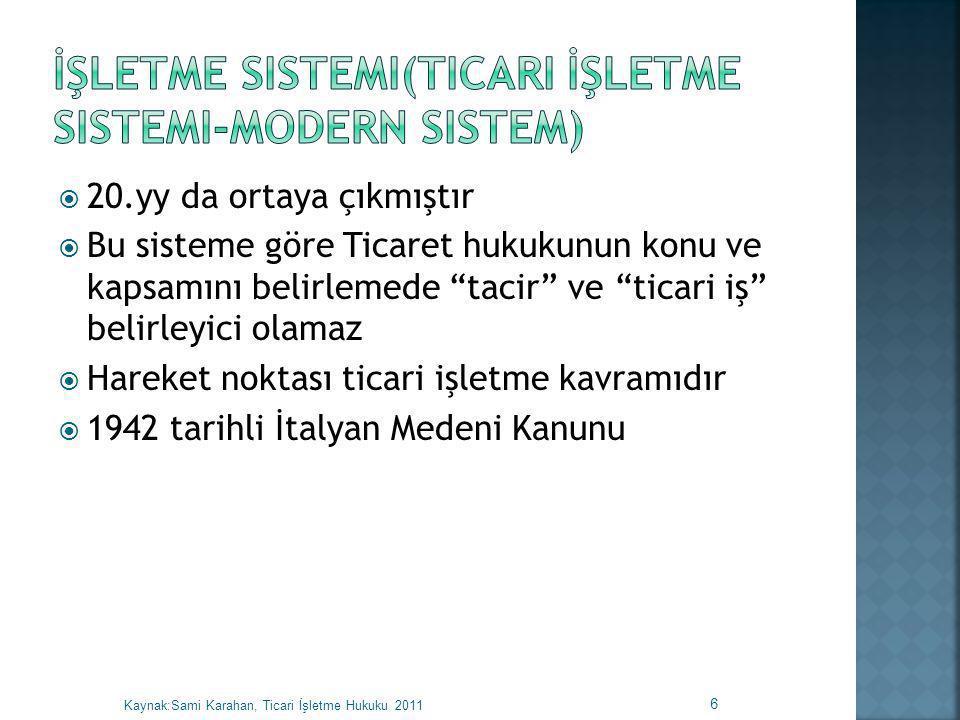 İşletme Sistemi(Ticari İşletme Sistemi-Modern Sistem)
