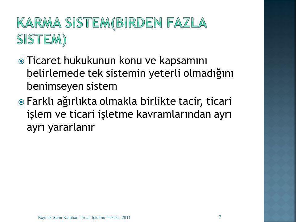Karma Sistem(Birden fazla sistem)