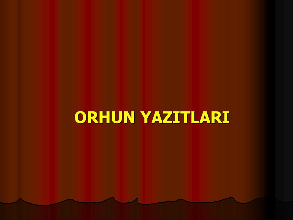 ORHUN YAZITLARI