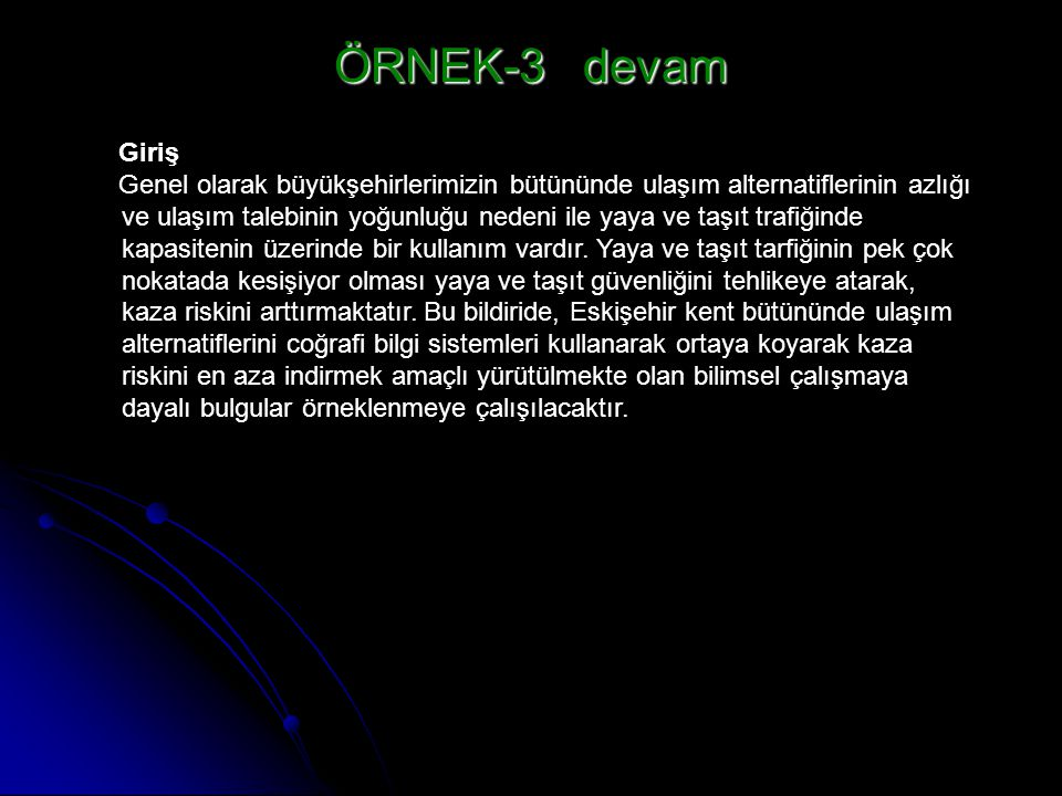 ÖRNEK-3 devam Giriş.