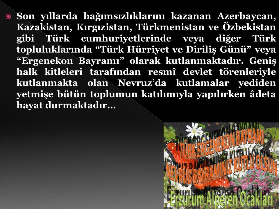 Son yıllarda bağımsızlıklarını kazanan Azerbaycan, Kazakistan, Kırgızistan, Türkmenistan ve Özbekistan gibi Türk cumhuriyetlerinde veya diğer Türk topluluklarında Türk Hürriyet ve Diriliş Günü veya Ergenekon Bayramı olarak kutlanmaktadır.