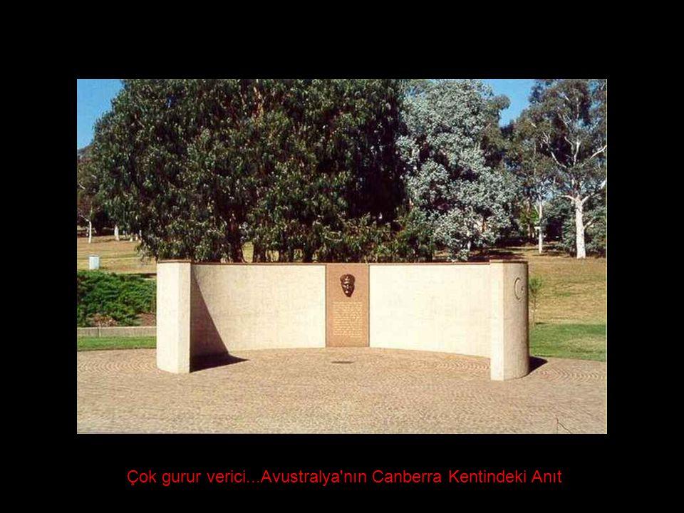 Çok gurur verici...Avustralya nın Canberra Kentindeki Anıt