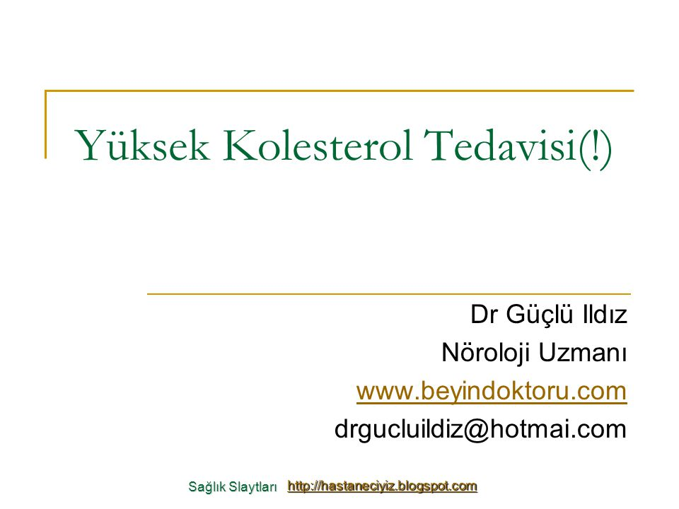 Yüksek Kolesterol Tedavisi(!)