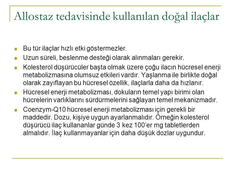 Allostaz tedavisinde kullanılan doğal ilaçlar