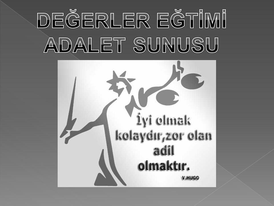 DEĞERLER EĞTİMİ ADALET SUNUSU