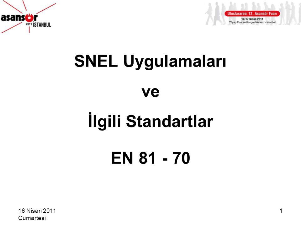 SNEL Uygulamaları ve İlgili Standartlar EN 81 - 70