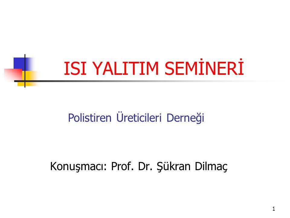 Konuşmacı: Prof. Dr. Şükran Dilmaç