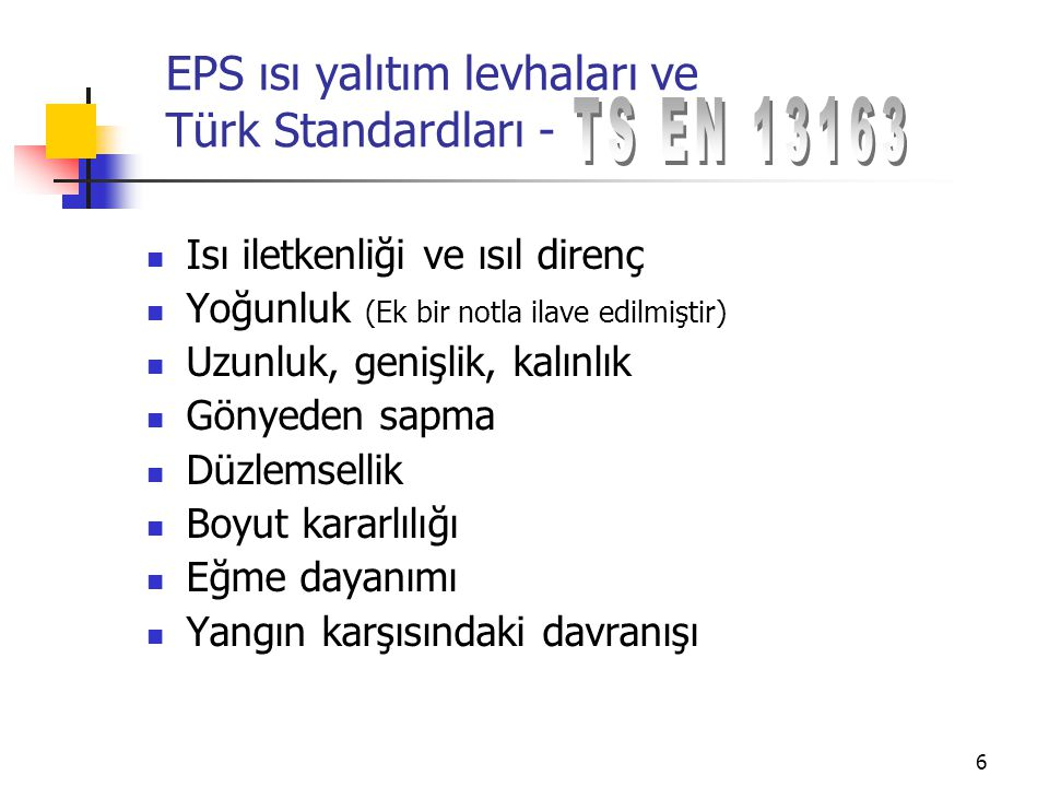 EPS ısı yalıtım levhaları ve Türk Standardları -