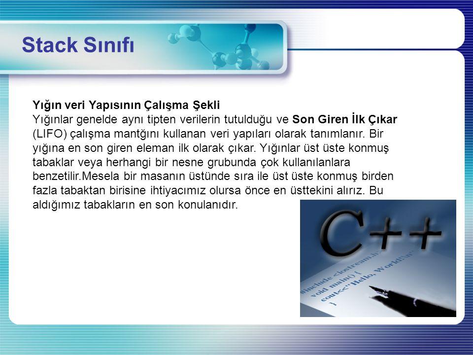 Stack Sınıfı Yığın veri Yapısının Çalışma Şekli