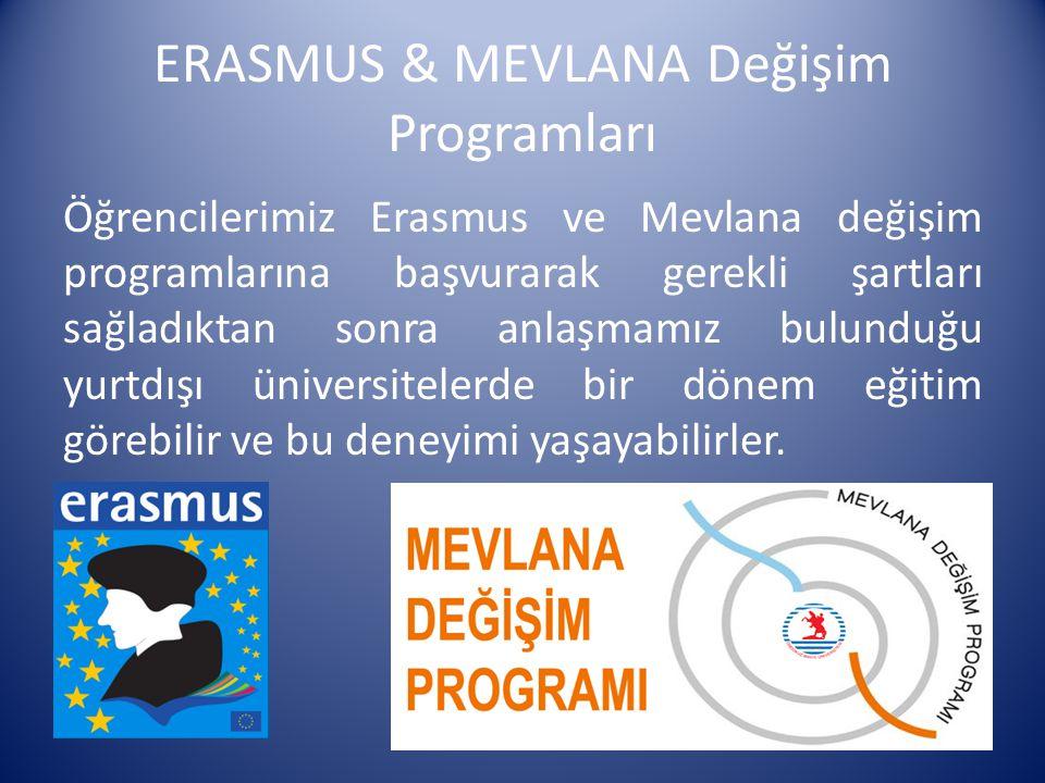 ERASMUS & MEVLANA Değişim Programları