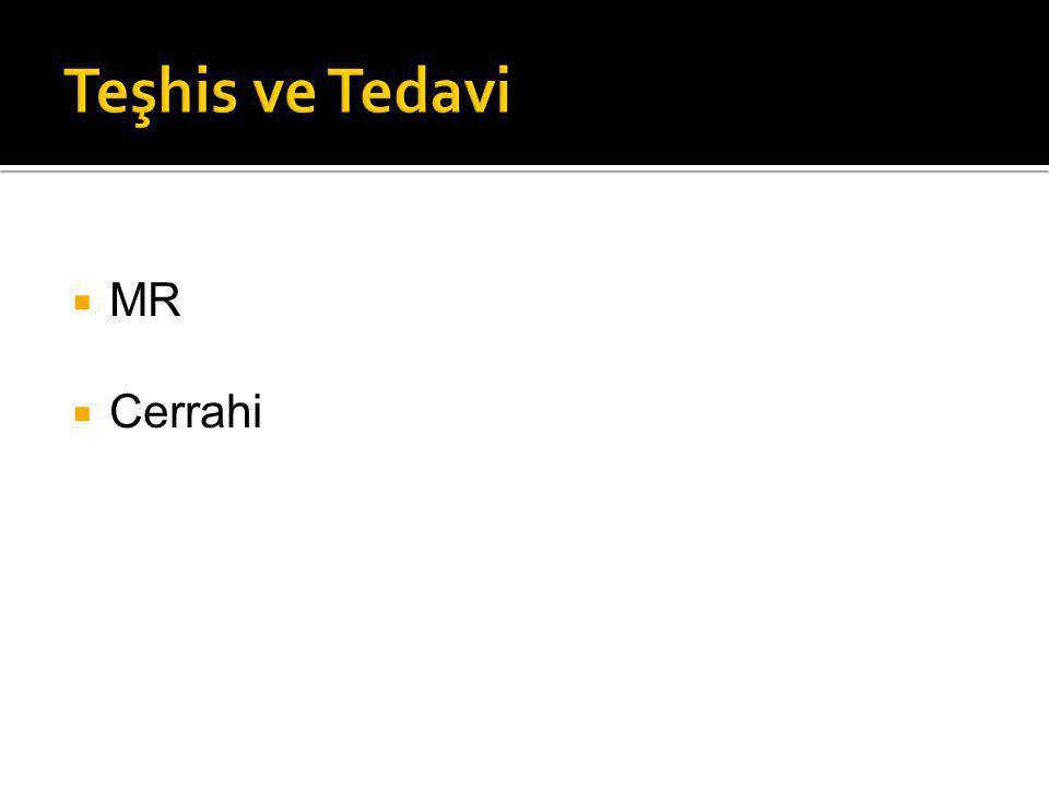 Teşhis ve Tedavi MR Cerrahi