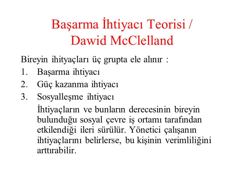 Başarma İhtiyacı Teorisi / Dawid McClelland