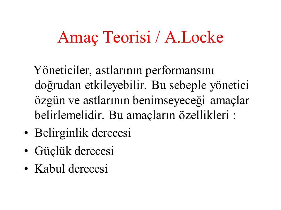 Amaç Teorisi / A.Locke