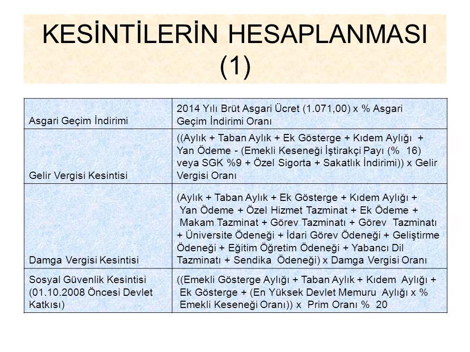 KESİNTİLERİN HESAPLANMASI (1)