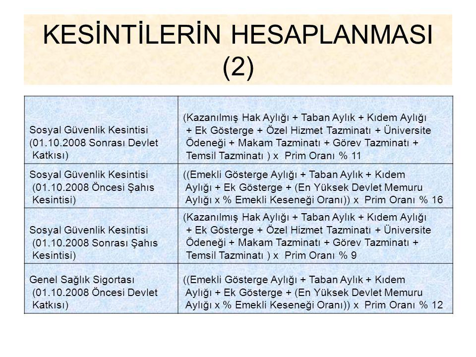 KESİNTİLERİN HESAPLANMASI (2)