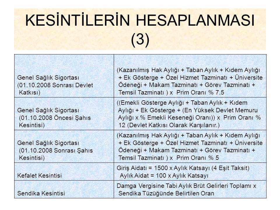 KESİNTİLERİN HESAPLANMASI (3)