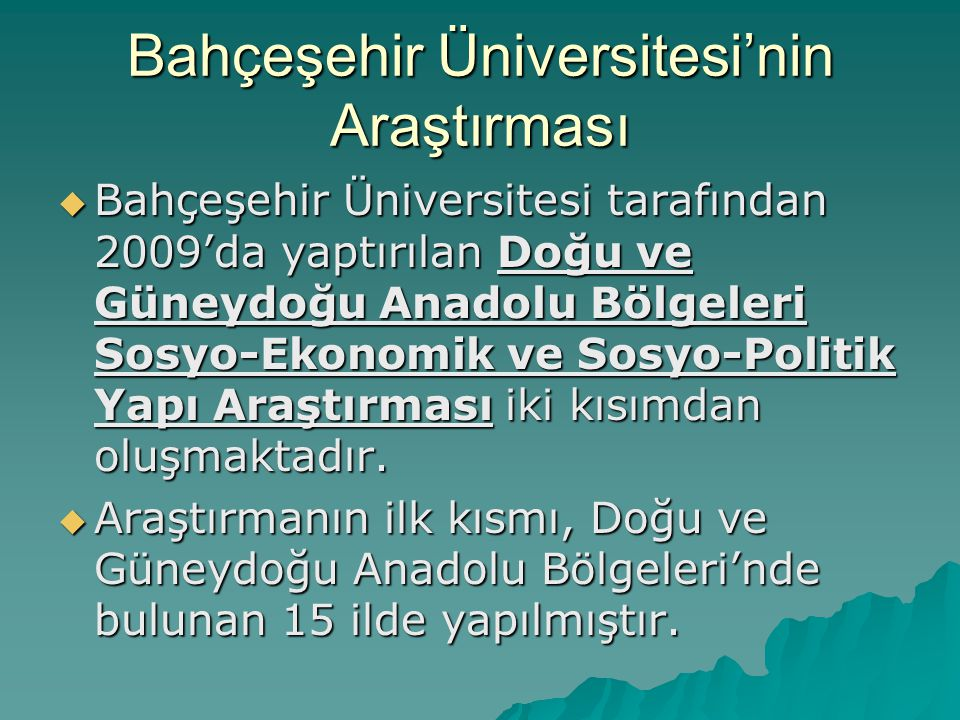 Bahçeşehir Üniversitesi'nin Araştırması