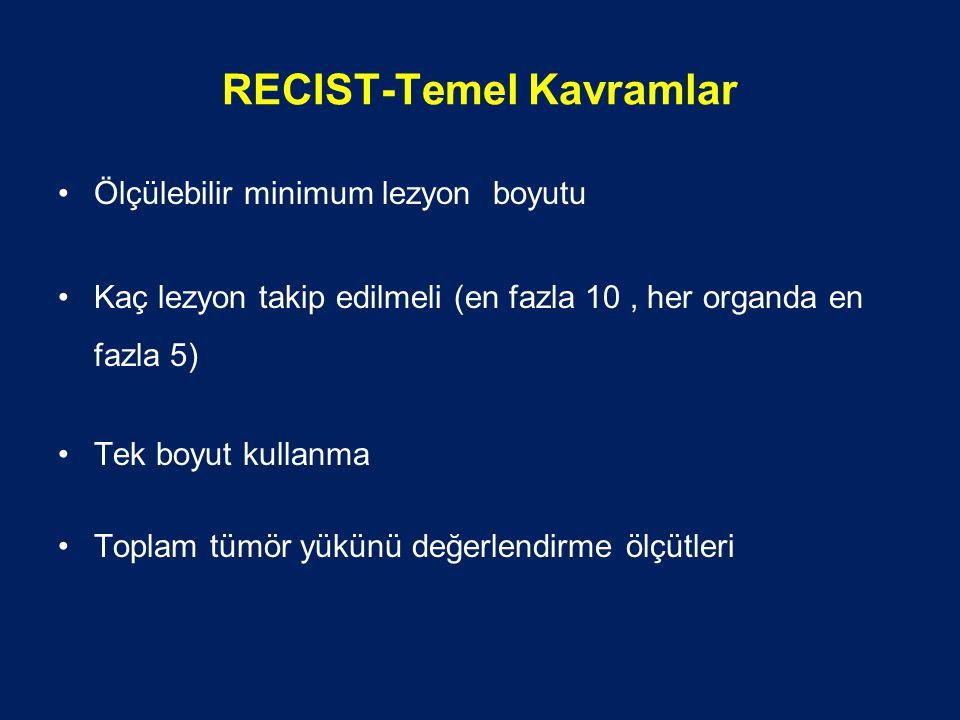 RECIST-Temel Kavramlar
